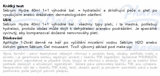 BIODERMA Sébium Hydra 40 ml 1+1