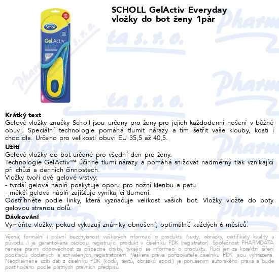 Máte dotaz k produktu Scholl Gelové vložky do bot Everyday - ženy 5e174ac4f2